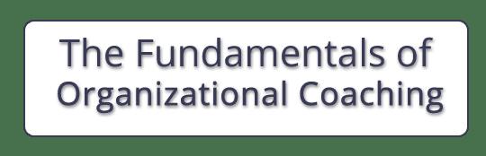 Fundamentals of Organizational Coaching Registration